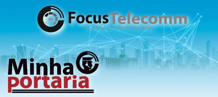 focustelecomm e minhaportaria